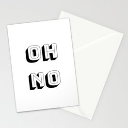 Short Quote - Oh No Stationery Cards