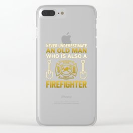 Old Man - A Firefighter Clear iPhone Case