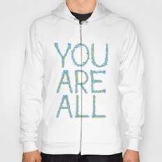 You Are All Hoody
