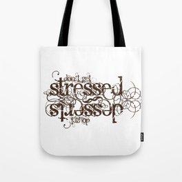 Don't get Stressed. Do get Desserts. Tote Bag