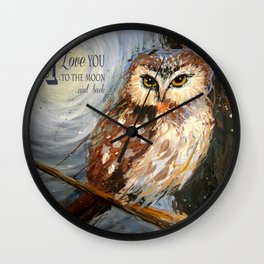 I Love You To The Moon And Back Owl Wall Clock