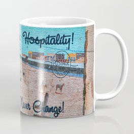 Hometown Hospitality Some Things Never Change Coffee Mug