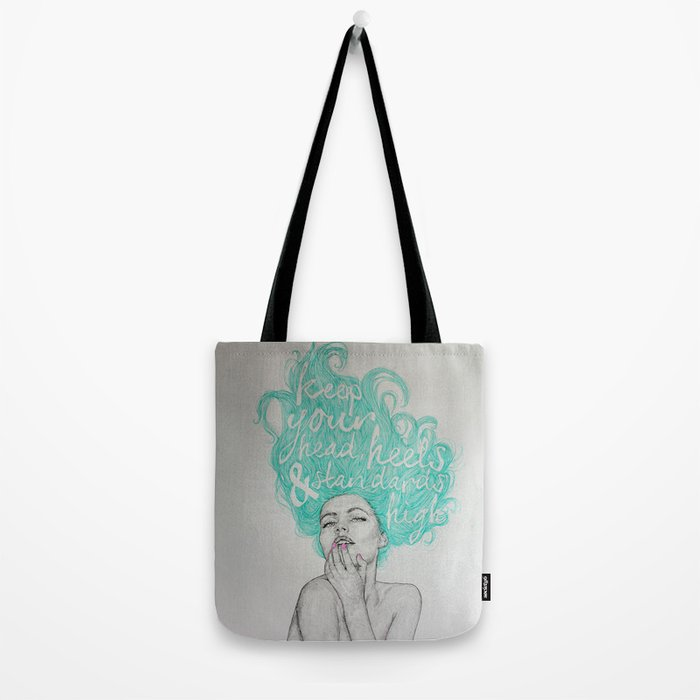 eb313bc0357 KEEP YOUR HEAD, HEELS & STANDARDS HIGH Tote Bag
