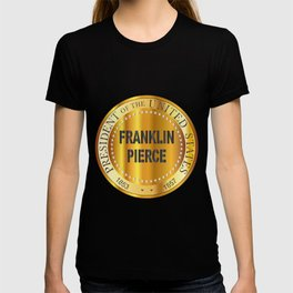 Franklin Pierce Gold Metal Stamp T-shirt