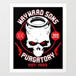 Purgatory Wayward Sons Art Print