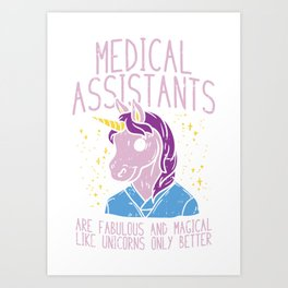 Medical Assistant Gift: Medical Assistants Are Fabulous Art Print