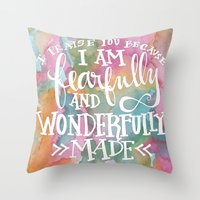 scripture Throw Pillows featuring Fearfully and Wonderfully Made - Watercolor Scripture by Misty Diller by Misty Diller of Misty Michelle Design