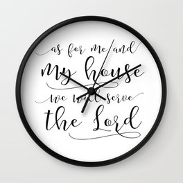as for me and my house we will serve the lord printable · joshua 24:15 print · bible verse print Wall Clock