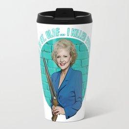 Golden Girls- Betty White Travel Mug