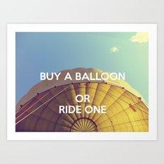 Buy A Balloon Art Print