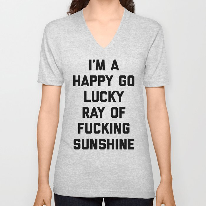 Ray Of Sunshine Funny Quote Unisex V-Neck
