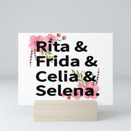 Rita Frida Celia Selena Artist Mini Art Print