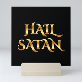 Hail Satan- Antichrist quote with occult symbol in gold Mini Art Print