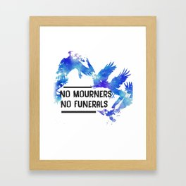 No Mourners No Funerals  Framed Art Print