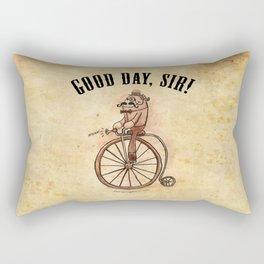 """""""Good Day, Sir!"""" Rectangular Pillow"""