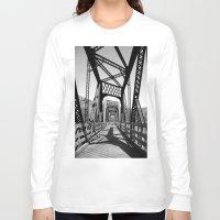 bridge Long Sleeve T-shirts featuring Bridge by Danielle Podeszek