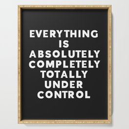 Completely Under Control Funny Quote Serving Tray