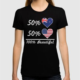50% Kiwi 50% American 100% Beautiful T-shirt