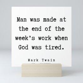 56        Mark Twain Quotes   190730 Mini Art Print