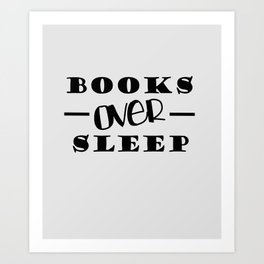 Books Over Sleep Art Print