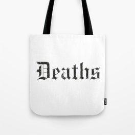 Deaths Muertes смертей Todesfälle Morts Tote Bag