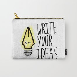Write Your Ideas Carry-All Pouch