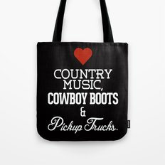 Love Country Music, Cowboy Boots and Pickup Trucks Tote Bag