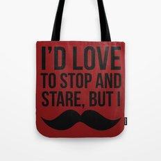 Stop and Stare Moustache  Tote Bag