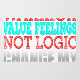 """""""Social Justice Warrior Value Feelings Not Logic"""" tee design for awesome people like you!  Rug"""