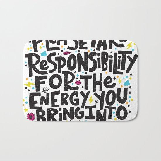 TAKE RESPONSIBILITY Bath Mat