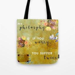 My philosophy Tote Bag