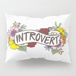 Floral Introvert Banner Pillow Sham