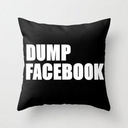 Dump Facebook Throw Pillow