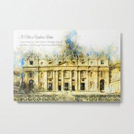 St. Peter's Basilica; Rome, Italy Metal Print