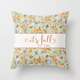 it's fall y'all Autumn Leaves Throw Pillow