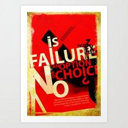 Option or Choice? Art Print