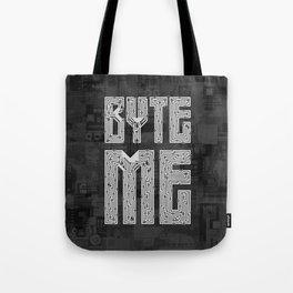 Byte Me Tote Bag