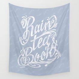 Rain, Tea & Books - White lettering only Wall Tapestry