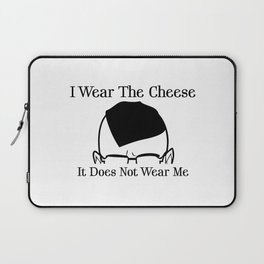 I Wear The Cheese Laptop Sleeve