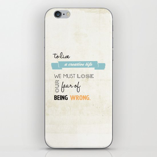 To live a creative life you must... iPhone & iPod Skin