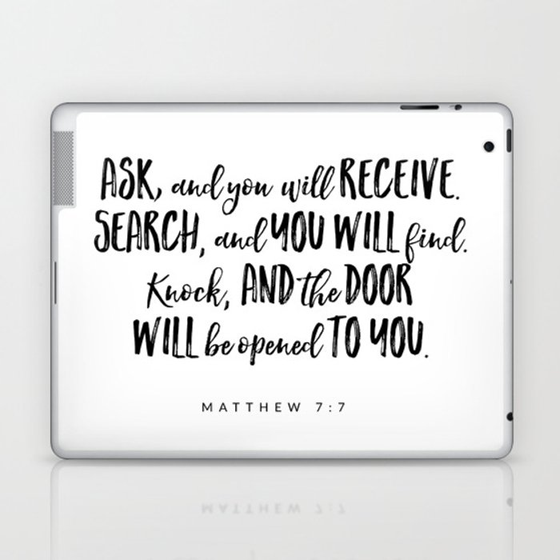 Matthew 7:7 Bible Verse Laptop & iPad Skin by byalliza
