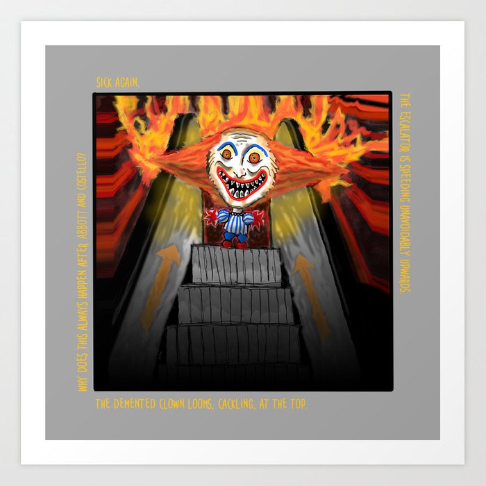 Sick Again - Scary Clown Art Print