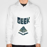geek Hoodies featuring GEEK by YTRKMR