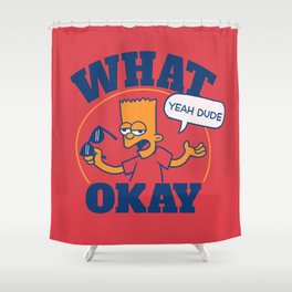 What Okay Shower Curtain