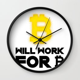 Will Work For Bitcoin Funny Wall Clock
