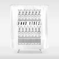 good vibes Shower Curtains featuring GOOD VIBES by Kris Tate