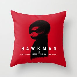 Hawkman or The Unexpected Vice of Ambition Throw Pillow