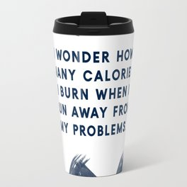 Running Away From My Problems-Navy | Funny Quotes | Designs Travel Mug