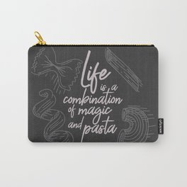 Federico Fellini on life, magic and pasta, inspirational quote, funny sentence, kitchen wall decor Carry-All Pouch