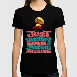 Just Another Day Being Awesome! Mushroom Ninja. T-shirt
